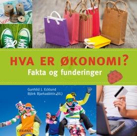 Hva er økonomi? Fakta og funderinger